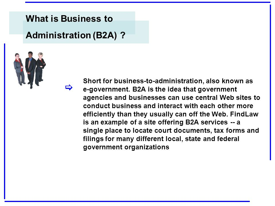 What is Business to Administration (B2A) [